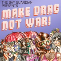 Make Drag, Not War