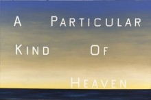 Ed Ruscha, A Particular Kind of Heaven, 1983