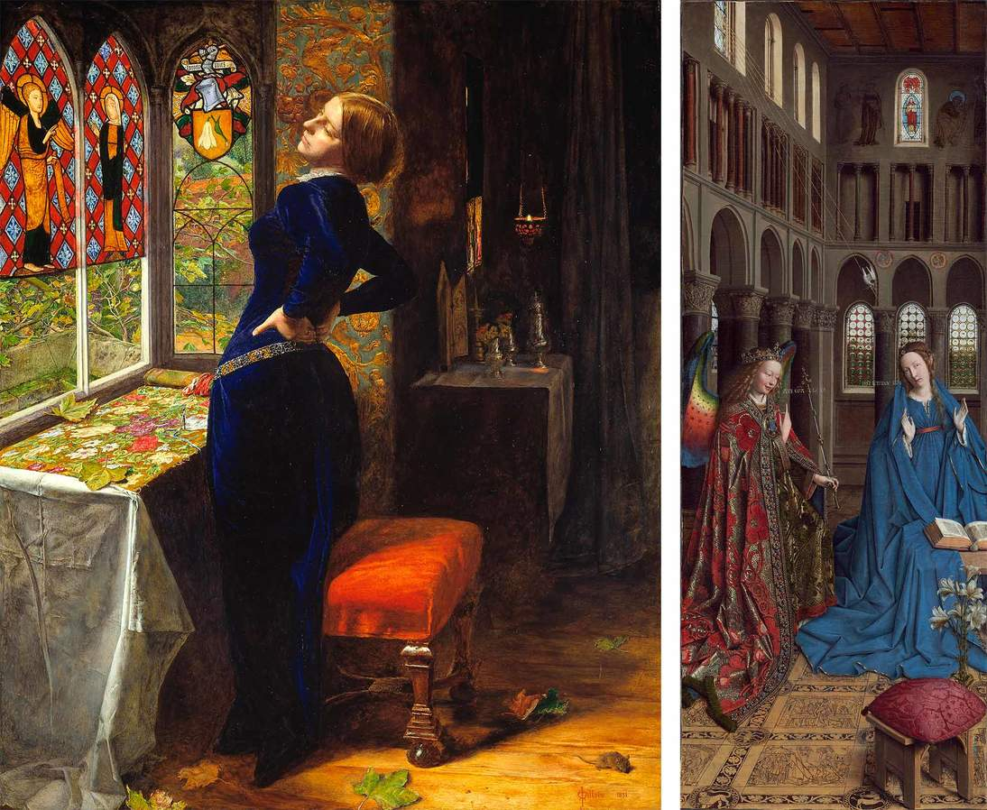 "Left: John Everett Millais, ""Mariana"", 1851. Oil on panel, 23  1/2 x 19 1/2 in. (59.7 x 49.5 cm). Tate, London, Accepted by HM Government in lieu of tax and allocated to the Tate Gallery (1999, T07553). © Tate, London 2018; Right: Jan van Eyck, ""The Annunciation"", ca. 1434/1436. Oil on canvas transferred from panel, 35 1/2 x 13 3/8 in. (90.2 x 34.1 cm). National Gallery of Art, Washington DC, Andrew W. Mellon Collection, 1937.1."