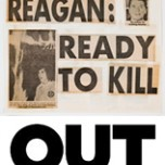 Keith Haring, Reagan Ready to Kill, 1980. Newspaper fragments and tape on paper. Collection of the Keith Haring Foundation. Keith Haring artwork © Keith Haring Foundation