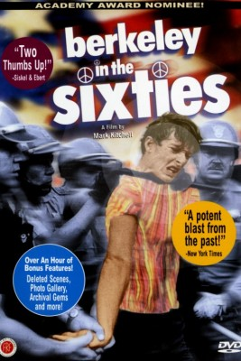 """Cover for """"Berkeley in the Sixties"""" film by Mark Kitchell."""